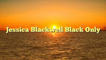Jessica Blackwell Black Only